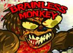 Brainless Monkey