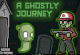 Ghostly Journey