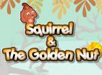 Squirrel & The Golden Nut