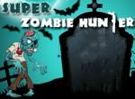 Super Zombie Hunter