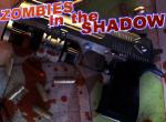Zombies in the Shadow -  The Saviour Act 1